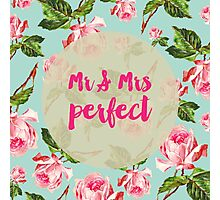 Mr & Mrs Perfect Floral Photographic Print