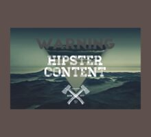 Warning Hipster Content by crtjer