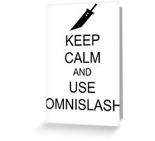 KEEP CALM AND USE OMNISLASH (BLACK) Greeting Card
