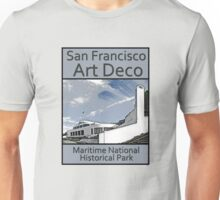 San Francisco Art Deco - Maritime National Historical Park Unisex T-Shirt