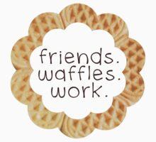 Friends, Waffles, Work - Leslie Knope by hugsnguineapigs