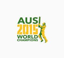Australia AUS Cricket 2015 World Champions Unisex T-Shirt