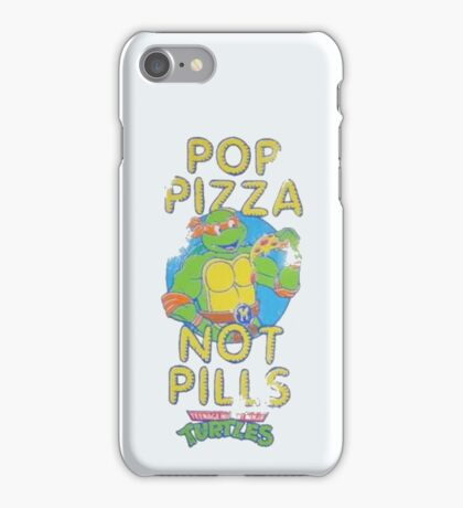 Pop Pizza Not Pills iPhone Case/Skin