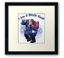 I am a Biotic GOD for white shirt Framed Print