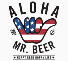 Aloha Mr. Beer Baby Tee