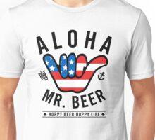 Aloha Mr. Beer Unisex T-Shirt