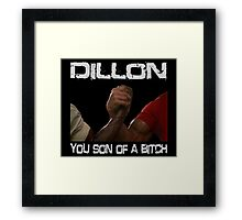 Predator Dillon You Son Of  a Bitch Schwarzenegger Shirt Framed Print