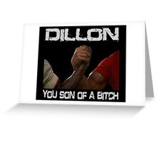 Predator Dillon You Son Of  a Bitch Schwarzenegger Shirt Greeting Card