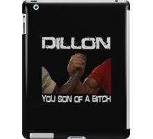 Predator Dillon You Son Of  a Bitch Schwarzenegger Shirt iPad Case/Skin