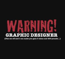 Warning: Graphic Designer by Mitzeh