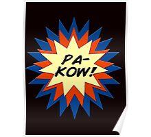 Pa-Kow Comic Exclamation Shirt Poster