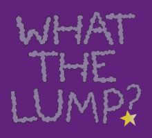 What the Lump by EloiseDocking