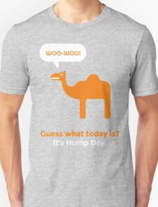 Hump Day Camel - Guess What Today is T-Shirt