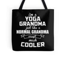 I'm A Yoga Grandma Just Like A Normal Grandma Except Much Cooler - Custom Tshirts Tote Bag