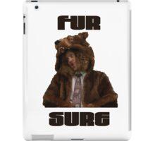 Fur Sure iPad Case/Skin