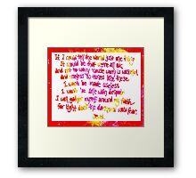 If I could tell the world... Framed Print