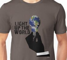 light up the world Unisex T-Shirt
