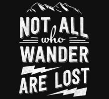 Not all who wander are lost by fennirose