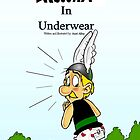 Asterix in Underwear - Cover by AxelAlloy