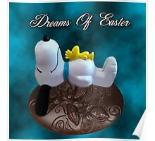 DREAMS OF EASTER..SNOOPY...WOODSTOCK..EASTER EGG..PILLOW,TOTE BAG,PICTURES..ECT... Poster