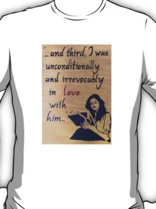 Unconditionally and Irrevocably  T-Shirt