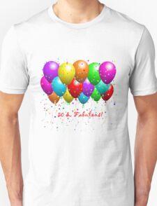 50 & Fabulous Unisex T-Shirt