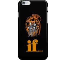 If... iPhone Case/Skin