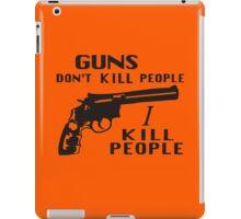 Happy Gilmore – Guns Don't Kill People, I Kill People iPad Case/Skin