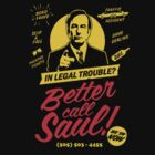 BETTER CALL SAUL! by Groatsworth
