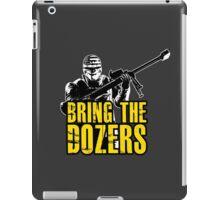 Payday 2 - Bring the Dozers! iPad Case/Skin