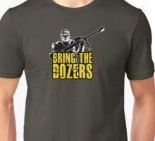 Payday 2 - Bring the Dozers! Unisex T-Shirt