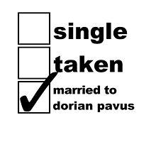 Single, Taken, Married to Dorian by NoniRose
