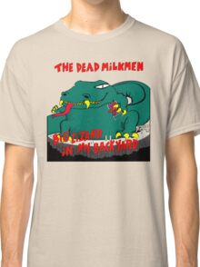 Dead Milkmen Big Lizard in My Backyard Classic T-Shirt