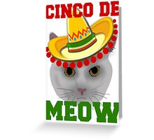 Cinco De Meow Greeting Card