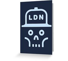 Skull with London (LDN) hat Greeting Card