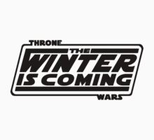 Thone Wars - Winter Is Coming by Iconic-Images