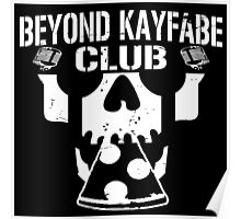 Beyond Kayfabe Podcast - BK CLUB Poster