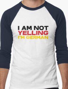 I am not yelling I'm German Men's Baseball ¾ T-Shirt