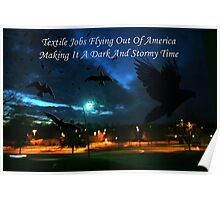 Textile Jobs Flying Out Of America Poster
