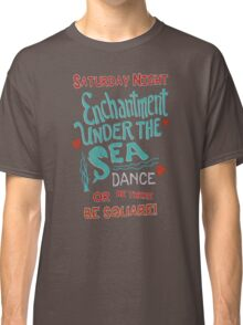 Enchantment Under the Sea Dance Classic T-Shirt