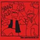 Brains - Gooood.  black version by Sockpuppet