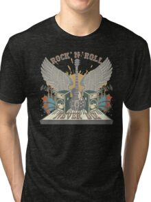Rock n Roll Will Never Die Tri-blend T-Shirt