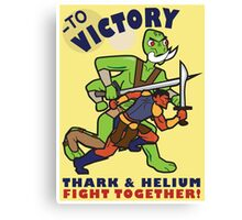 To Victory! Thark & Helium Fight Together Poster Canvas Print