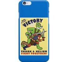 To Victory! Thark & Helium Fight Together Poster iPhone Case/Skin
