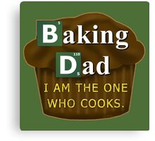 Funny Dad Who Bakes or Cooks Spoof Parody Canvas Print