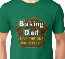 Funny Dad Who Bakes or Cooks Spoof Parody Unisex T-Shirt