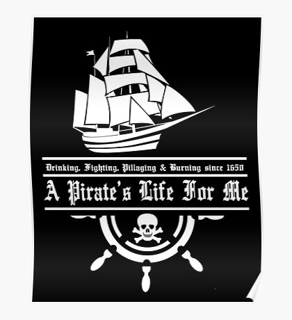 A Pirate's Life For Me Poster