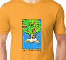 parrot shooting!! Unisex T-Shirt