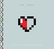 The Hero - Rupees & Heartpieces by Eric Hitt