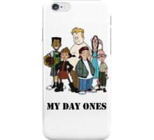 My Day Ones iPhone Case/Skin